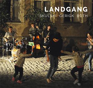 Skulski Gerigk Roth - Landgang Cover