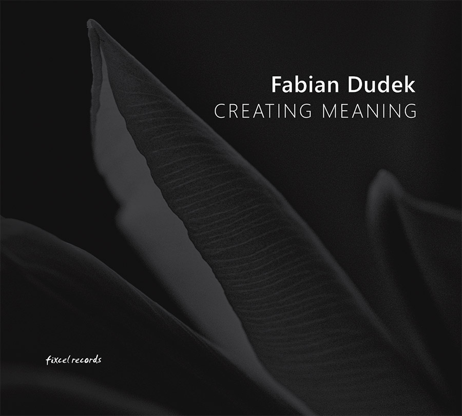 Fabian Dudek - Creating Meaning Cover